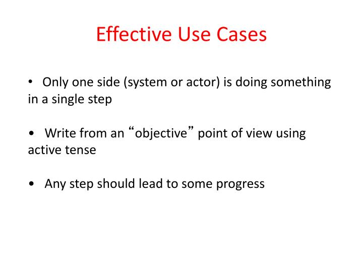 Effective Use Cases