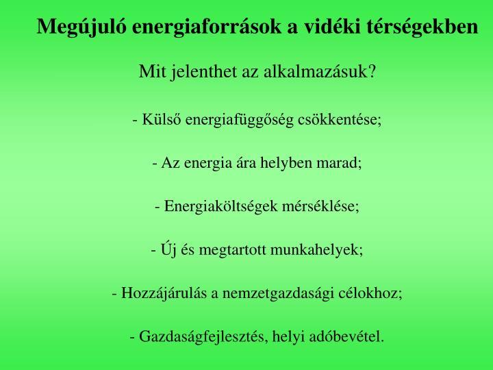 Megújuló energiaforrások a vidéki térségekben