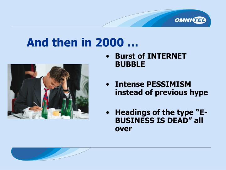 And then in 2000