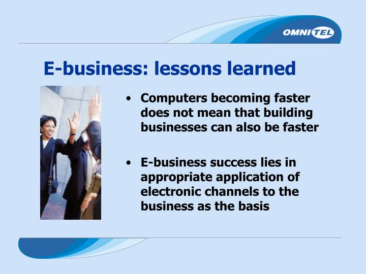 E-business: lessons learned