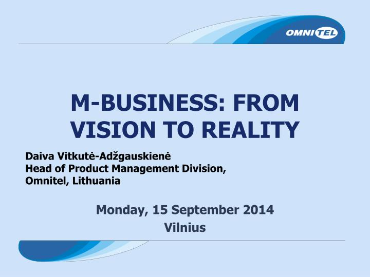 M business from vision to reality