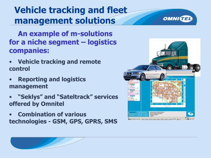 Vehicle tracking and fleet management solutions