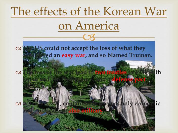 impacts of the korean war The cold war was a period  how those impacts affected the world the cold war has affected  cold war affect international relations between 1945.