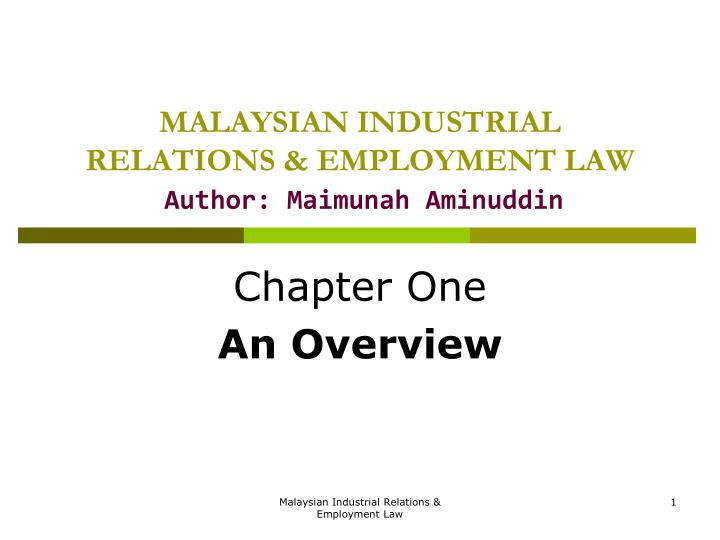 industrial relations act of malaysia Number 27 of 2015 industrial relations (amendment) act 2015 contents part 1 preliminary and general section 1 short title, collective citations, construction and.