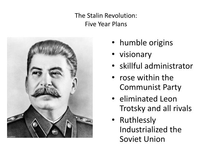 stalin and his five year plans Start studying stalin's five year plans learn vocabulary, terms and more with flashcards, games and other study tools these prosperous farmers were no longer were able to make profits when stalin introduced a command economy where all production decisions were made by a small group of.