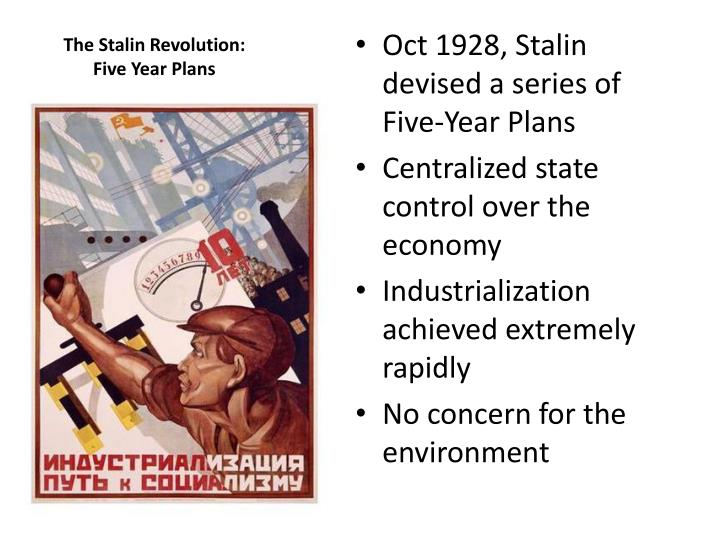 stalin and his five year plan Oh the memories- oh school not russia lol basically in 1928 stalin started the first of 2 five-year plans for the first five-year plan stalin forced farmers and industry to modernize.