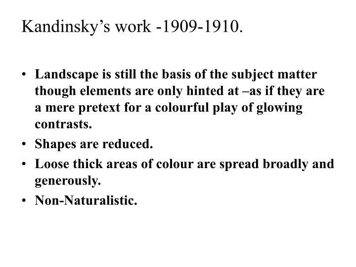Kandinsky's work -1909-1910.