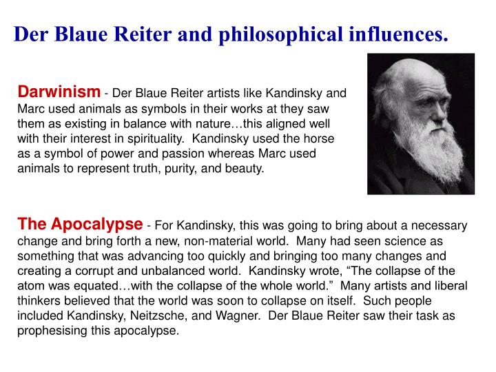 Der Blaue Reiter and philosophical influences.