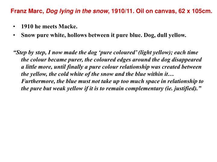 1910 he meets Macke.