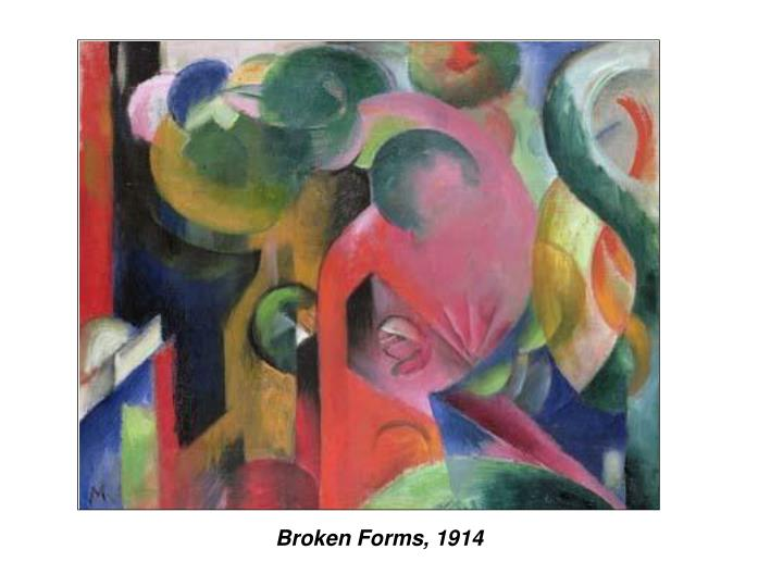 Broken Forms, 1914