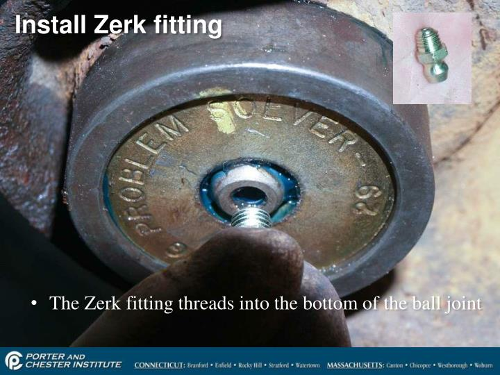 Install Zerk fitting