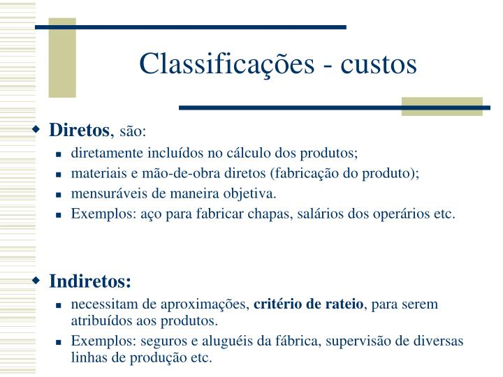 Classificações - custos