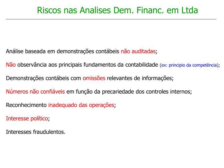 Riscos nas Analises Dem. Financ. em Ltda