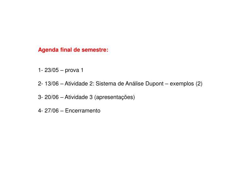 Agenda final de semestre: