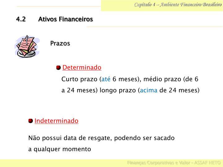 Capítulo 4 – Ambiente Financeiro Brasileiro