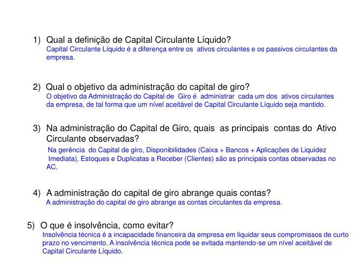 Qual a definição de Capital Circulante Líquido?