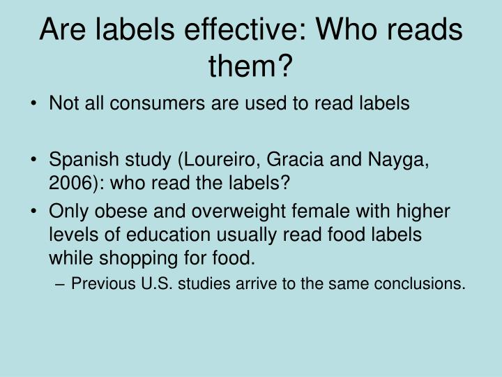 Are labels effective: Who reads them?
