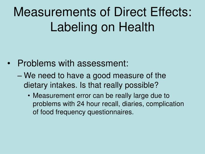 Measurements of Direct Effects: Labeling on Health