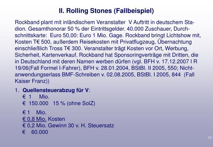II. Rolling Stones (Fallbeispiel)