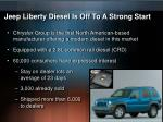 jeep liberty diesel is off to a strong start
