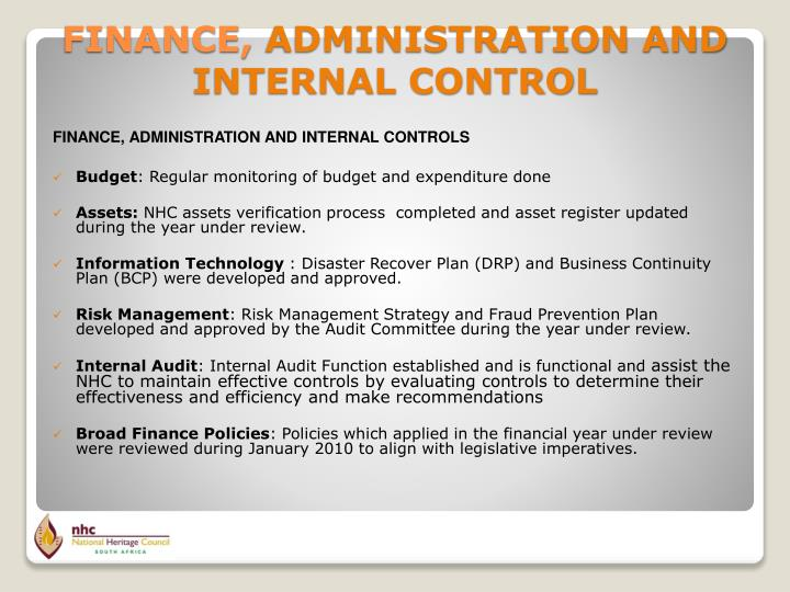 FINANCE, ADMINISTRATION AND INTERNAL CONTROLS