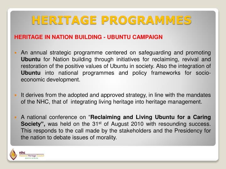 HERITAGE IN NATION BUILDING - UBUNTU CAMPAIGN