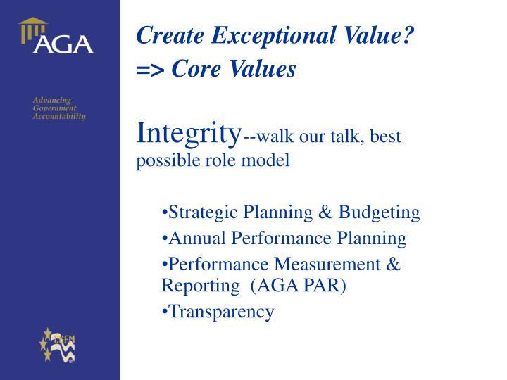 Create Exceptional Value?