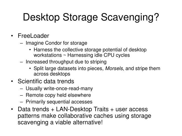Desktop Storage Scavenging?