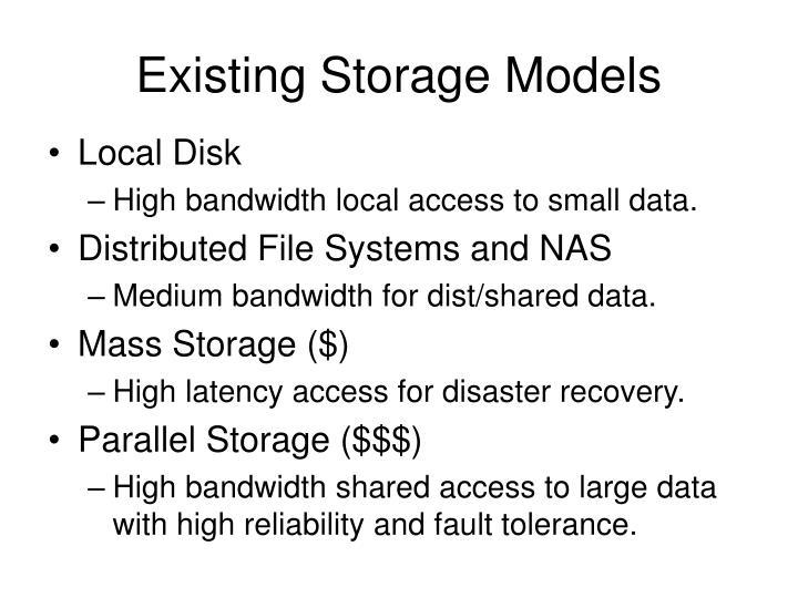 Existing storage models