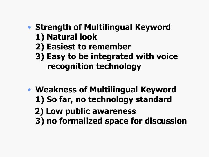 Strength of Multilingual Keyword