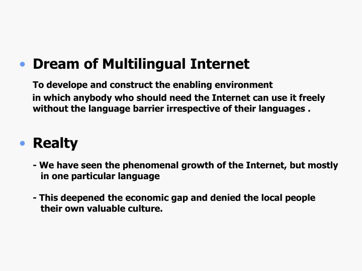 Dream of Multilingual Internet