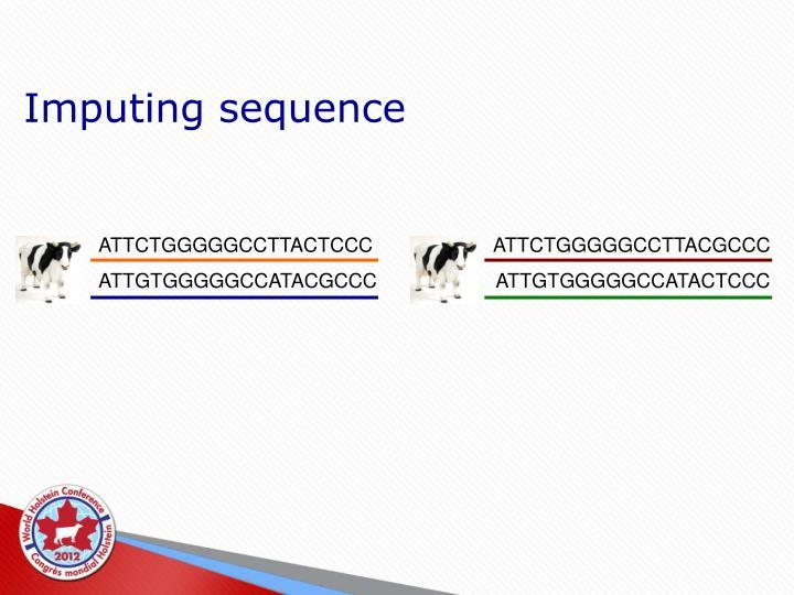 Imputing sequence