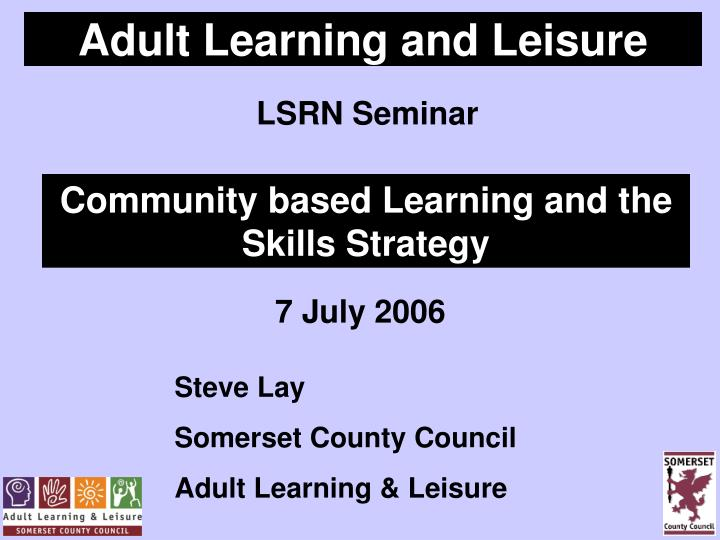adult learning and leisure n.