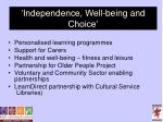 independence well being and choice