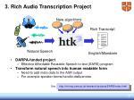 3 rich audio transcription project
