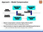 approach model compensation