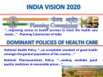 dominant policies of health care