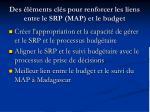des l ments cl s pour renforcer les liens entre le srp map et le budget
