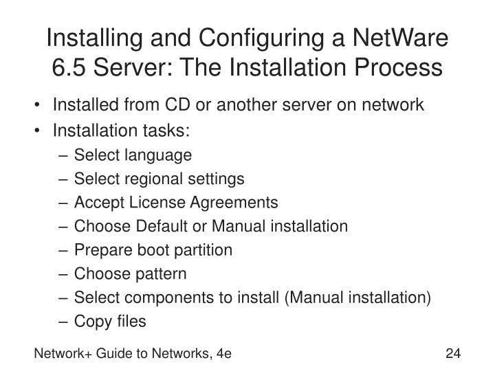Installing and Configuring a NetWare 6.5 Server: The Installation Process
