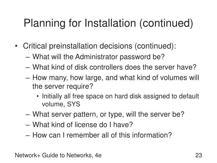 Planning for Installation (continued)