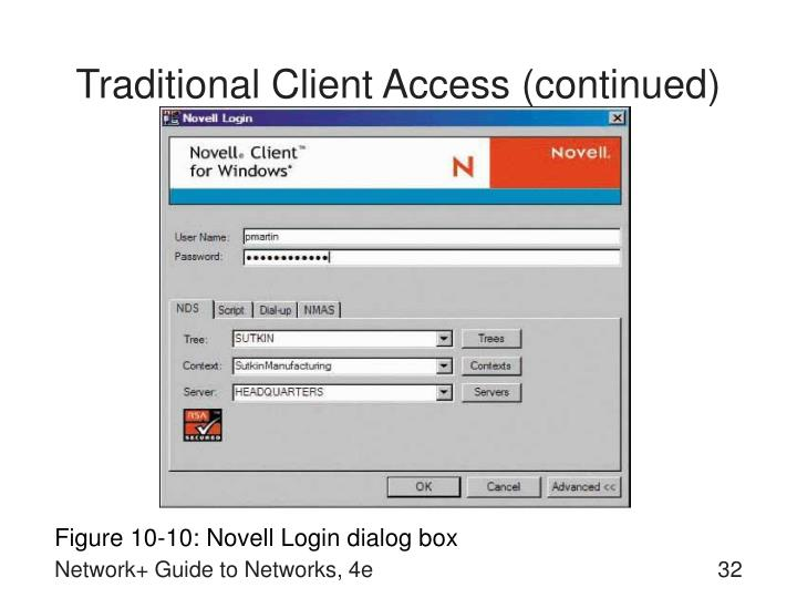 Traditional Client Access (continued)