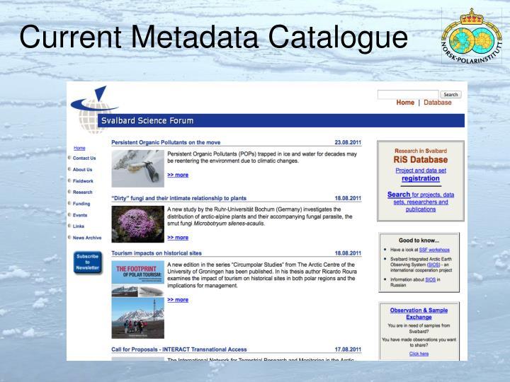 Current Metadata Catalogue