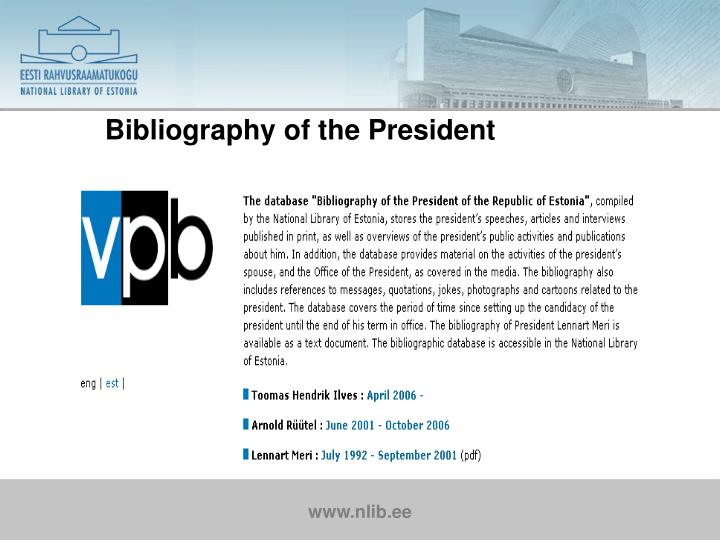 Bibliography of the President