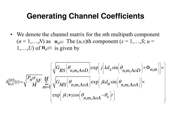 Generating Channel Coefficients