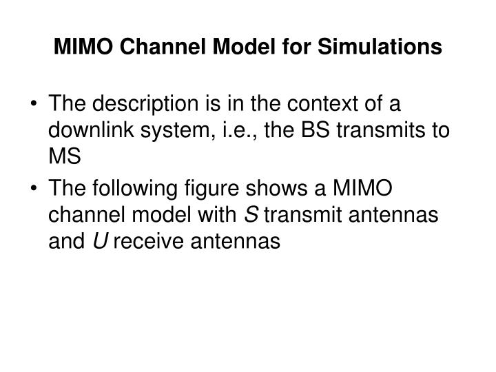 Mimo channel model for simulations