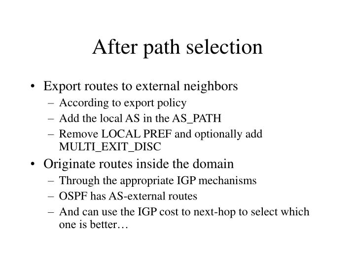 After path selection