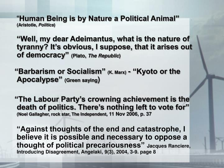 aristotle political animal Aristotle's statement that man is a political animal can be taken in a number of ways one reading is to say that man is naturally sociable (the pufendorf-grotius line) and that they are naturally drawn to various political associations in order to satisfy their social needs.