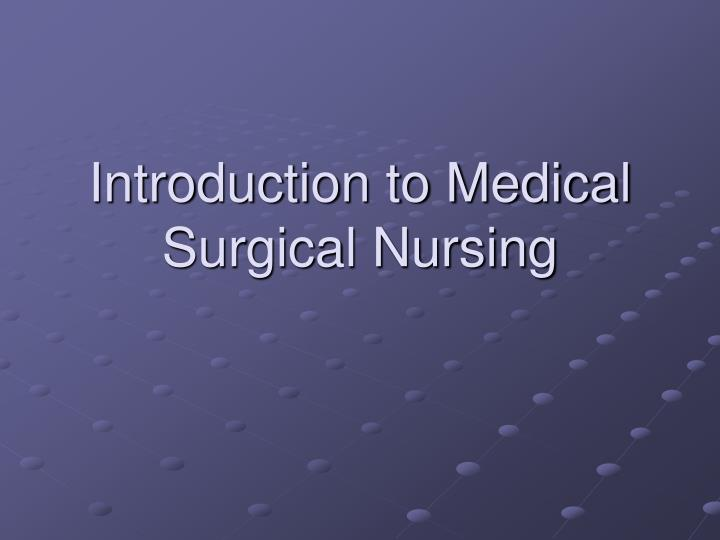 introduction to medical surgical nursing n.