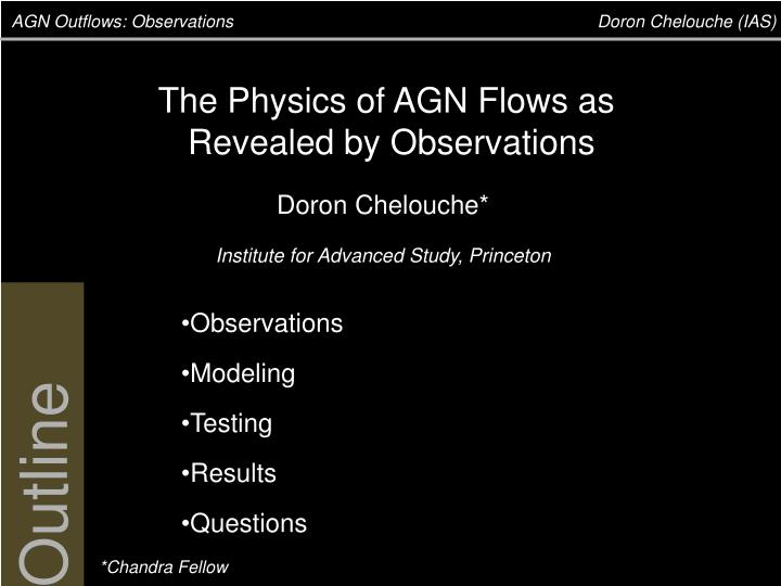PPT - AGN Outflows: Observations Doron Chelouche (IAS