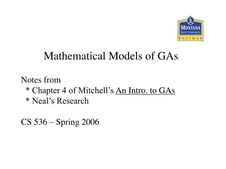 Mathematical Models of GAs
